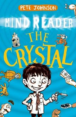 The Crystal by Pete Johnson
