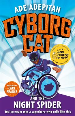 Cyborg Cat and the Night Spider by Ade Adepitan