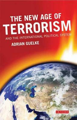 New Age of Terrorism and the International Political System book