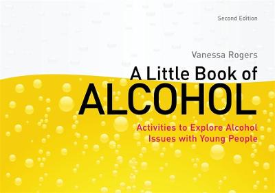 A Little Book of Alcohol by Vanessa Rogers
