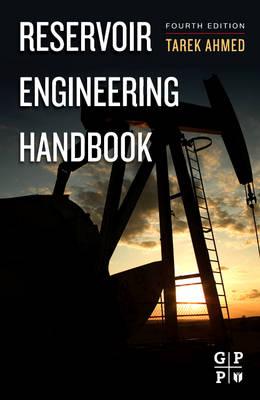 Reservoir Engineering Handbook by Tarek Ahmed