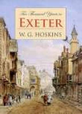 2000 Years in Exeter by W. G. Hoskins