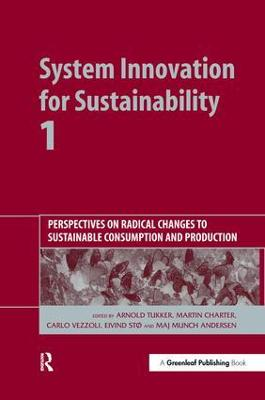 System Innovation for Sustainability 1 by Arnold Tukker