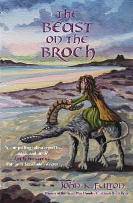 The Beast on the Broch by John K. Fulton