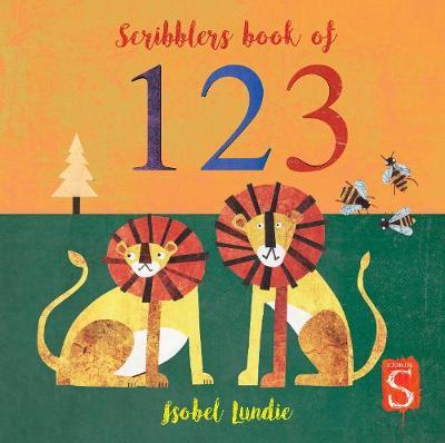 Scribblers Numbers Board Book by Isobel Lundie