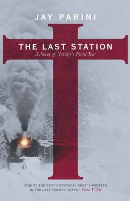Last Station by Jay Parini