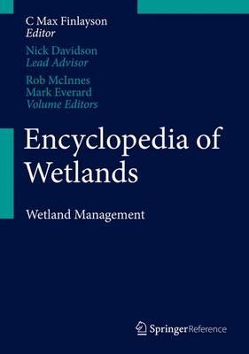 Encyclopedia of Wetlands Encyclopedia of Wetlands Wetlands Management Volume II by Robert McInnes