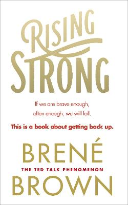Rising Strong by Brene Brown