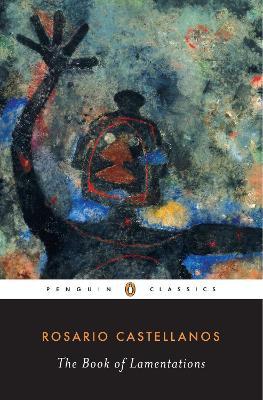 The Book of Lamentations by Alma Guillermoprieto