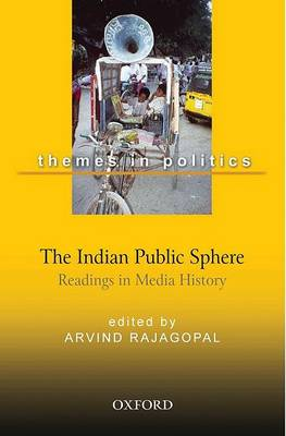 The Indian Public Sphere by Arvind Rajagopal