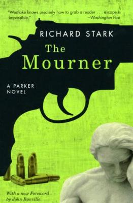 The Mourner by Richard Stark