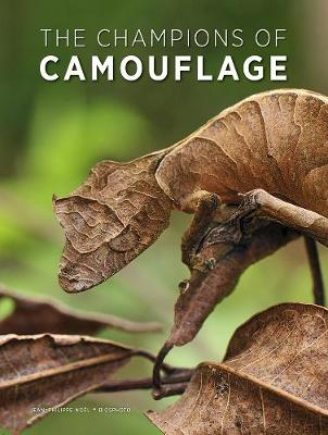 The Champions of Camouflage by Jean-Philippe Noel