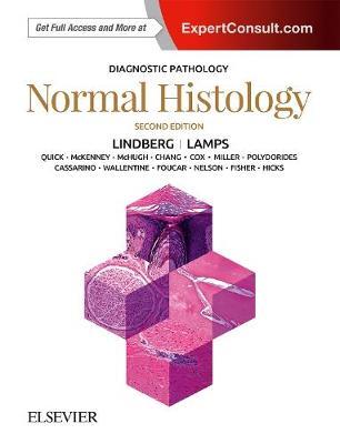 Diagnostic Pathology: Normal Histology by Matthew R. Lindberg