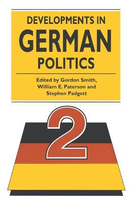 Developments in German Politics by Gordon Smith