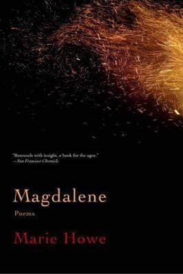 Magdalene by Marie Howe