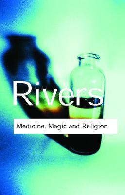 Medicine, Magic and Religion book