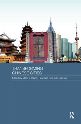 Transforming Chinese Cities by Mark Y. Wang