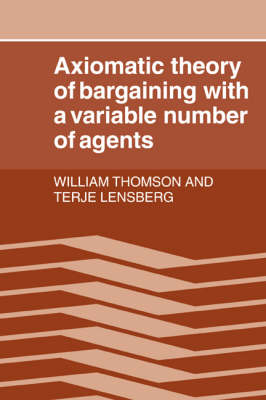 Axiomatic Theory of Bargaining with a Variable Number of Agents book