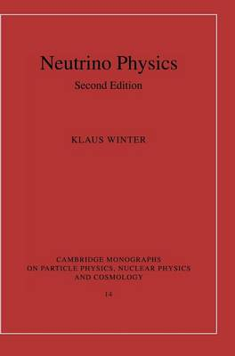 Neutrino Physics by Klaus Winter