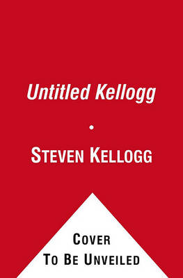 Untitled Kellogg by Steven Kellogg