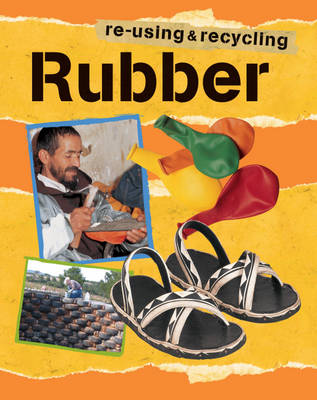 Rubber by Ruth Thomson