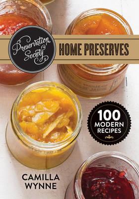 Preservation Society Home Preserves book