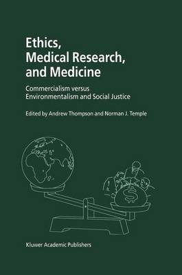 Ethics, Medical Research, and Medicine by Andrew Thompson