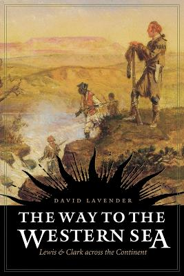 Way to the Western Sea by David Lavender