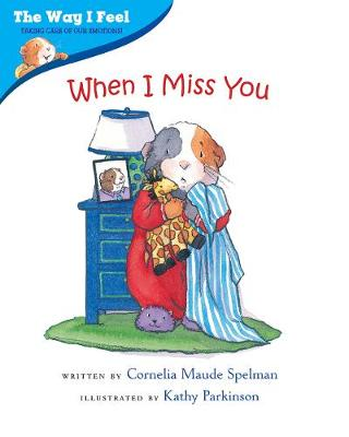 When I Miss You by Cornelia Maude Spelman