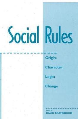 Social Rules by David Braybrooke