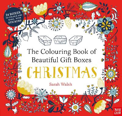 Colouring Book of Beautiful Gift Boxes: Christmas by Sarah Walsh