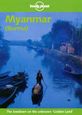 Myanmar (Burma) by Tony Wheeler
