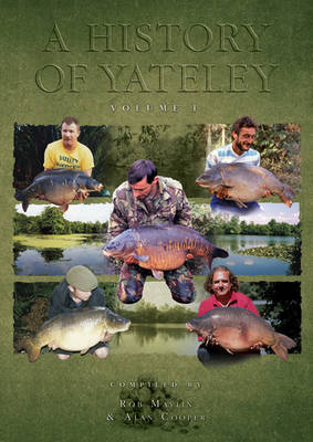 A History of Yateley  Volume I by Alan Cooper