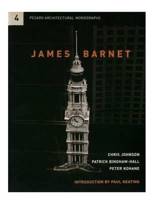 James Barnet: The Universal Values of Civic Existence by Paul Keating