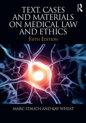 Text, Cases & Materials on Medical Law and Ethics book