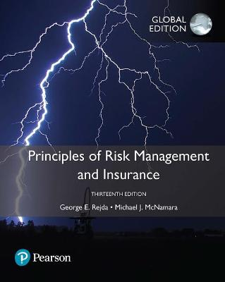 Principles of Risk Management and Insurance, Global Edition by George E. Rejda