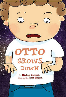 Otto Grows Down by Michael Sussman