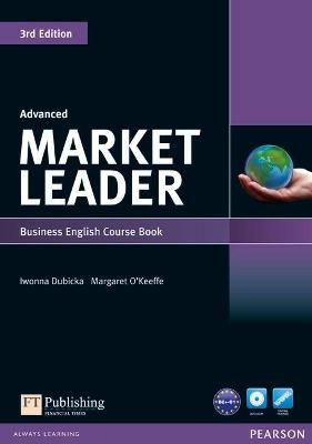 Market Leader 3rd Edition Advanced Coursebook & DVD-Rom Pack by Iwona Dubicka