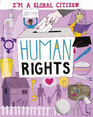 I'm a Global Citizen: Human Rights by David Broadbent