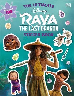Disney Raya and the Last Dragon Ultimate Sticker Book book
