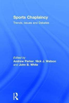Sports Chaplaincy by John B. White