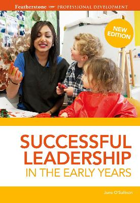 Successful Leadership in the Early Years by June O'Sullivan