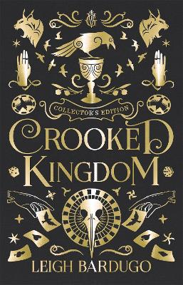Crooked Kingdom Collector's Edition by Leigh Bardugo