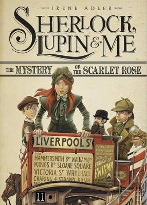 Sherlock, Lupin & Me: Mystery of the Scarlet Rose book