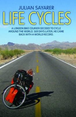 Life Cycles by Julian Sayarer