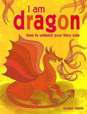 I Am Dragon by Kirsten Riddle