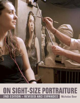 On Sight-Size Portraiture by Nicholas Beer