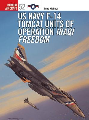 F-14 Tomcat Units in Operation by Tony Holmes
