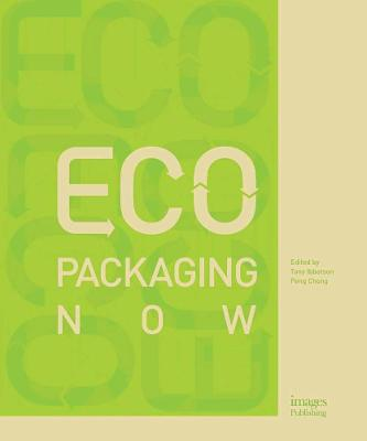 Eco Packaging Now by Toby Ibbotson