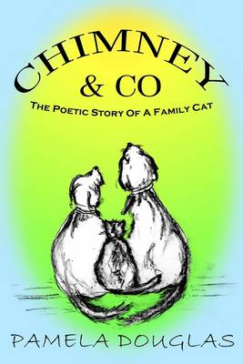 Chimney and Co by Pamela Douglas
